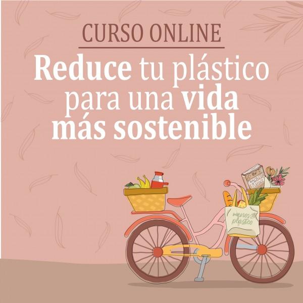 CURSO ONLINE Reducir tu consumo de plástico CON LIBRO