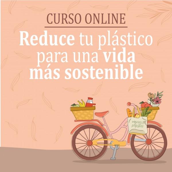 CURSO ONLINE Reducir tu consumo de plástico
